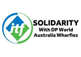 ITF Supports DP World Dockers